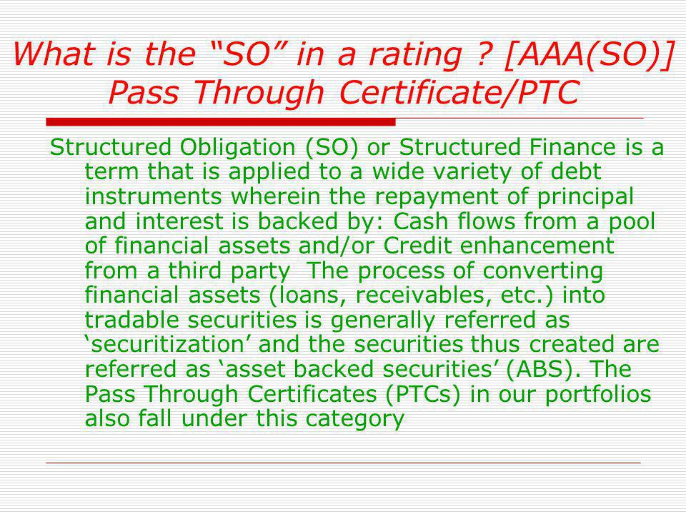 What is the SO in a rating [AAA(SO)] Pass Through Certificate/PTC